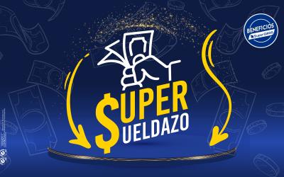 SUPER SUELDAZO